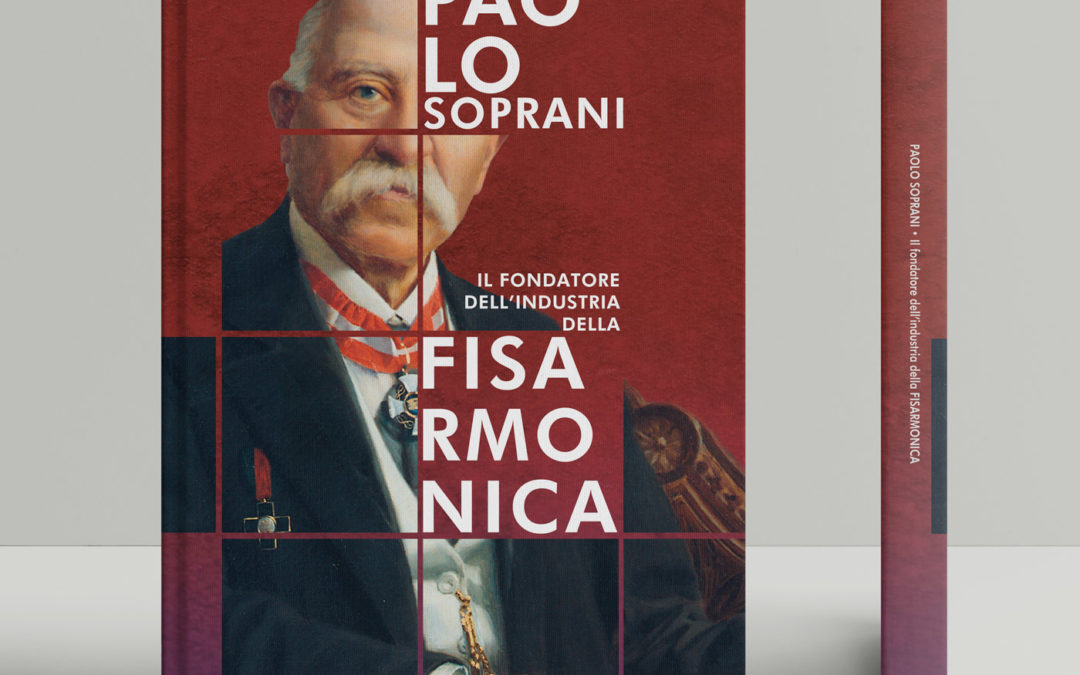 PAOLO SOPRANI: il fondatore dell'industria della Fisarmonica